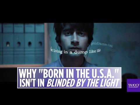 Why &39;Born in the USA&39; by Bruce Springsteen isn&39;t in &39;Blinded by the Light&39;