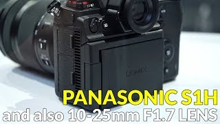 Panasonic S1H Lumix Cinema Camera and 10-25mm F1.7 Lens at Cinegear 2019