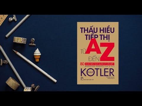Thấu hiểu tiếp thị từ A đến Z – Philip Kotler (B2B Marketing to Customer Needs)