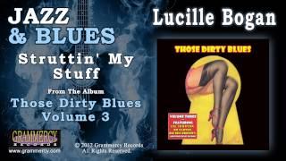 Lucille Bogan - Struttin