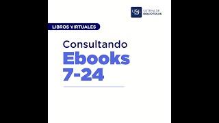 3 Libro Virtuales: Consultando Ebooks 7-24