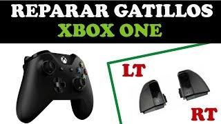 Como Reparar Gatillos Lt Rt Control Xbox One 2019 / Trigger Replacement On Xbox One Controller