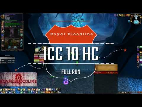 World Of Warcraft | Guild Royal Bloodline - ICC 10 HC - FULL RUN (Disco Priest POV)