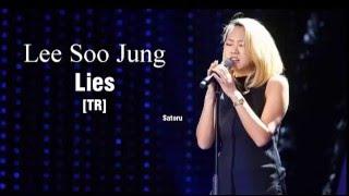 [TR-SUB] Lee Soo Jung(이수정)-Lies(by g.o.d.)