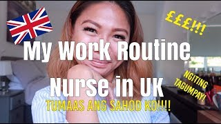 My Work Routine | Pinay Nurse in UK Edition