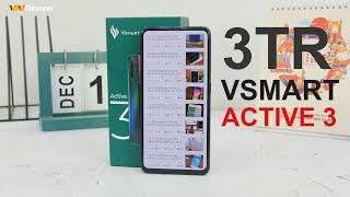 Mình đã mua Vsmart Active 3 vì QUÁ NGON: giá 3tr SIÊU RẺ, màn không khuyết tật, pin 4k sạc nhanh,...