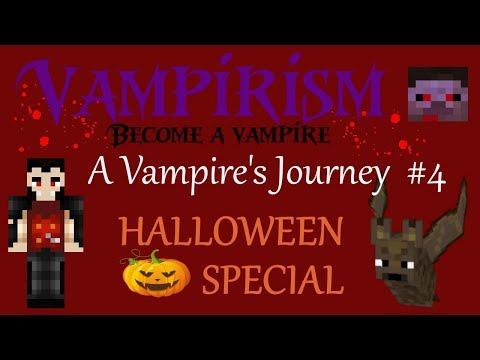 Vampirism - A Vampire's Journey #4