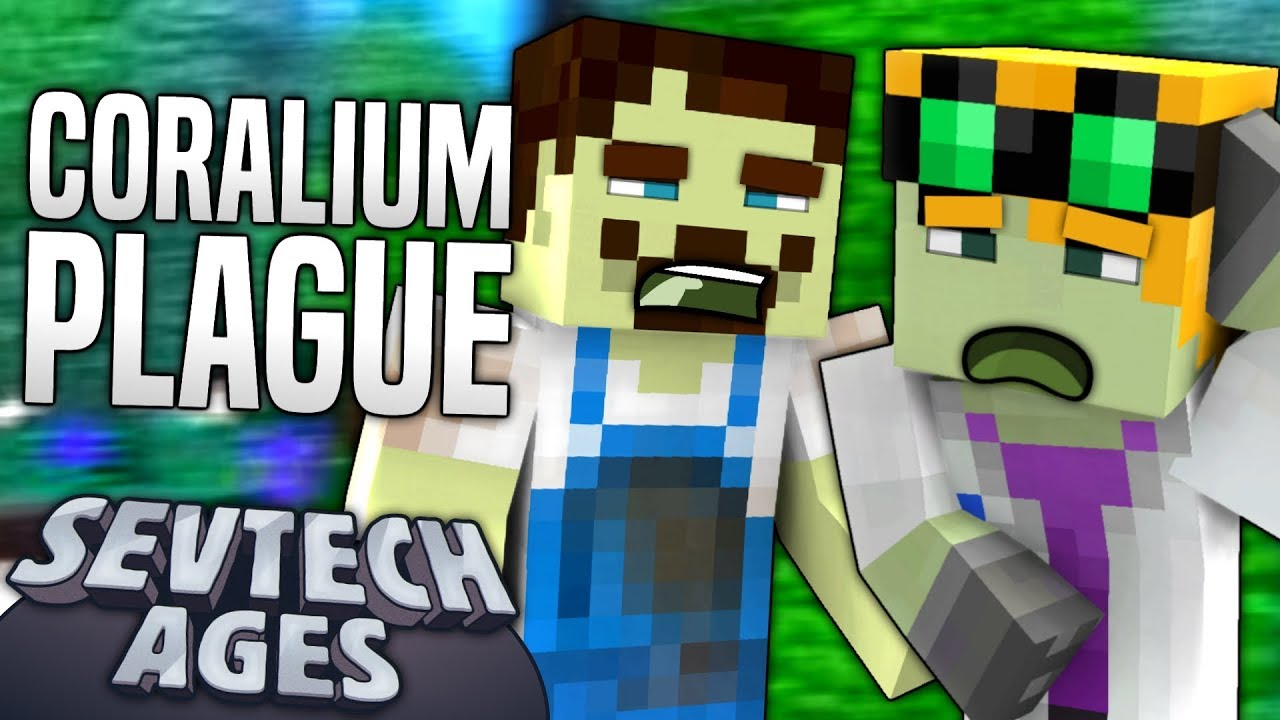 Minecraft - CORALIUM PLAGUE - SevTech Ages #10