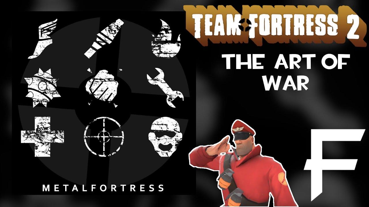 The Art Of War - (Team Fortress 2) || MetalFortress Final Remix