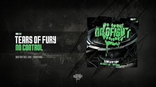 Tears of Fury - No Control [DOG012]