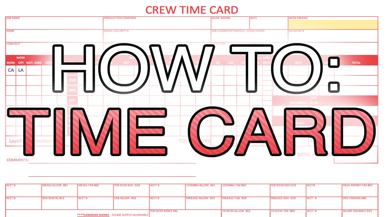 How To Fill A Crew Time Card (Entertainment Partners)