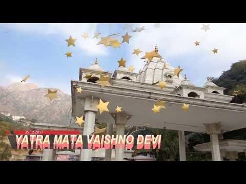 Yatra Mata Vaishno devi Katra 2018 ! Main Pardesi Hoon