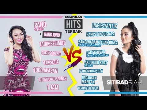 Zaskia Gotik Ft. Siti Badriah - Lagu Paling Terpopuler Sepanjang Masa