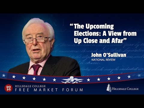 """The Upcoming Elections: A View from Up Close and Afar"" - John O'Sullivan"