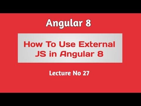 Angular 8 Tutorial - Part 27 -  How to use External JS File in Angular 8 thumbnail