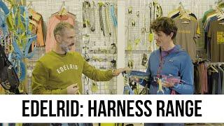 Edelrid - Harness Range