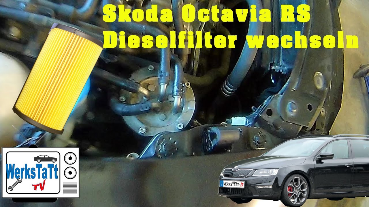 skoda octavia dieselfilter wechseln replace fuel filter werkstatt tv youtube. Black Bedroom Furniture Sets. Home Design Ideas