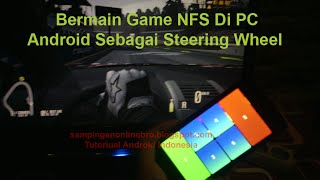 HP Android Sebagai Steering Wheel Balapan Need For Speed PC