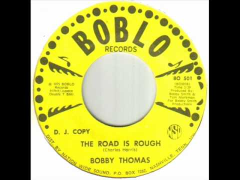 Bobby Thomas - The Road Is Rough.wmv