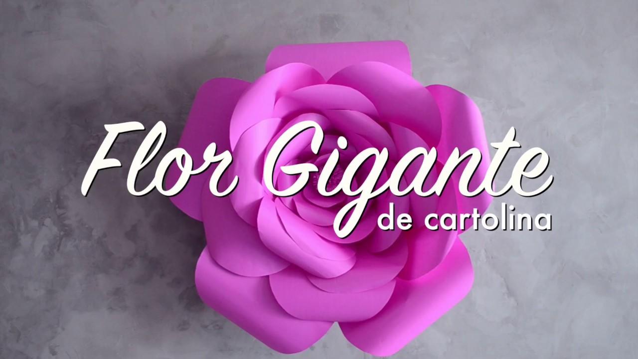 Como Fazer Flor Gigante De Cartolina Decoração Diy