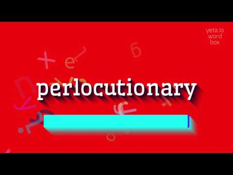 """How to say """"perlocutionary""""! (High Quality Voices)"""
