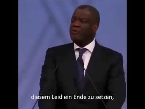 Denis Mukwege - Rede anlässlich seiner Auszeichnung mit dem Nobel Peace Prize 2018