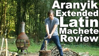 Aranyik Extended Latin Machete Review.  Plus extra long chopping test vs Ontario 18""