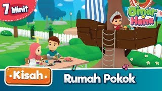 Download Video Kisah Omar & Hana | Rumah Pokok MP3 3GP MP4
