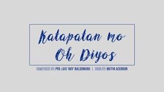 Katapatan Mo Oh Diyos (Lyric Video) - by Luis 'Boy' Baldomaro