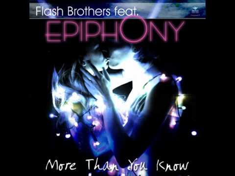 Flash Brothers Feat. Epiphony - More Than You Know (RAM Remix)