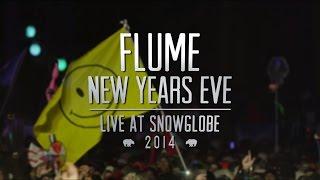 Flume NYE | Live at SnowGlobe (2014)