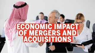 Economic impact of mergers and acquisitions in the GCC | Job losses