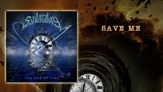 Lord Symphony - Save Me (Official Lyrics Video)