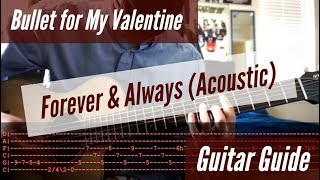 Bullet for My Valentine -  Forever & Always Acoustic Guitar Guide Resimi