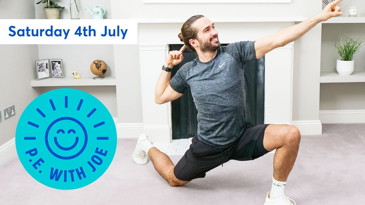 PE With Joe | Saturday 4th July