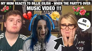 My MOM Reacts to | Billie Eilish - when the party's over (Music Video) *SHE CRIED* 😭