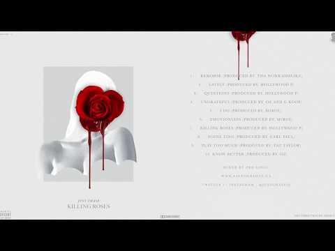 Just Chase- Killing Roses (Full Mixtape)