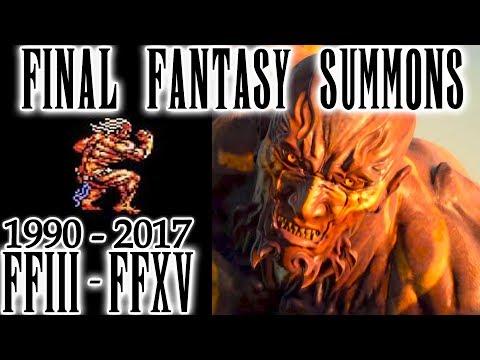 Final Fantasy All Summons Compilation - FFIII - FFXV (1990 - 2017)