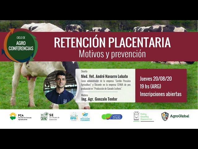 13° Agroconferencia  sobre Retención Placentaria, Motivos y Prevención - AgroGlobal