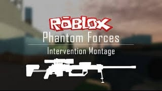 FORCES PHANTOM ROBLOX! INTERVENTION QUICKSCOPING!