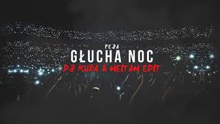 Głucha Noc (DJ KUBA & NEITAN VIP Edit)