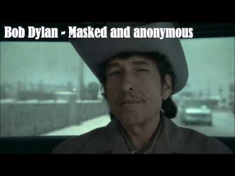 Bob Dylan   Masked and anonymous