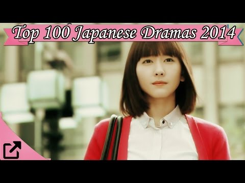 Top 100 Japanese Dramas 2014 All The Time