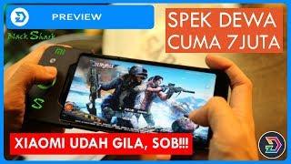 SPEK DEWA!! BLACK SHARK XIAOMI  INDONESIA PREVIEW!!! SMARTPHONE REAL GAMING XIAOMI   BUKAN REVIEW