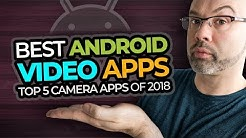 Best Video Camera Apps For Android
