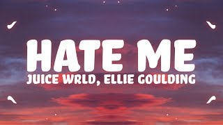 Gambar cover Ellie Goulding, Juice WRLD - Hate Me (Lyrics)