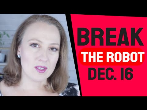 Breaking the Human Robot | Angelic Message for the Week of December 16, 2019