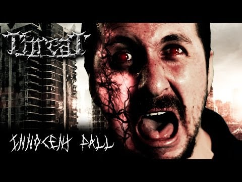 THREAT - Innocent Fall (OFFICIAL VIDEO )