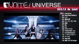ユナイト4th Full Album「UNiVERSE」2015.7.8 Release【音源ダイジェスト映像】