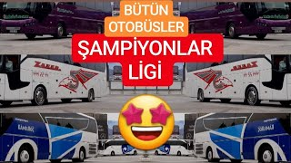 İzmir Otogarına Giriş Yapan Yolcu Otobüsleri 2019 ( ŞAMPİYONLAR LİGİ)